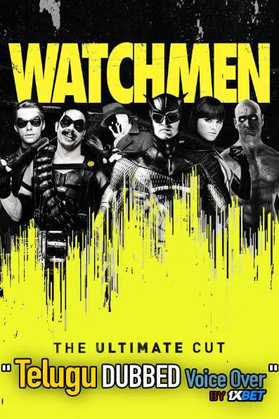 Watchmen Ultimate Cut (2009) Telugu Dubbed (Voice Over) & English [Dual Audio] BDRip 720p [1XBET]