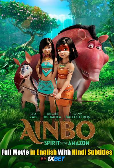 Ainbo (2021) Full Movie [In English] With Hindi Subtitles | HDCAM 720p [1XBET]