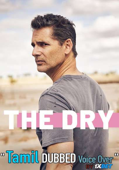 The Dry (2020) Tamil Dubbed (Voice Over) & English [Dual Audio] HDCAM 720p [1XBET]