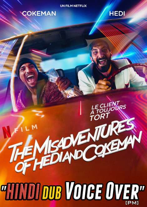 The Misadventures of Hedi and Cokeman (2021) Hindi (Voice Over) Dubbed + French [Dual Audio] WEBRip 720p [Full Movie]