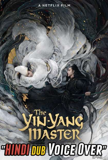 The Yin Yang Master Dream of Eternity (2020) Hindi (Voice Over) Dubbed + English [Dual Audio] WEBRip 720p [Full Movie]