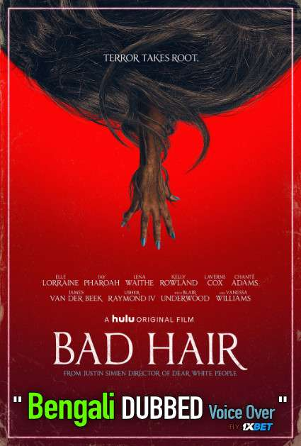 Bad Hair (2020) Bengali Dubbed (Voice Over) WEBRip 720p [Full Movie] 1XBET