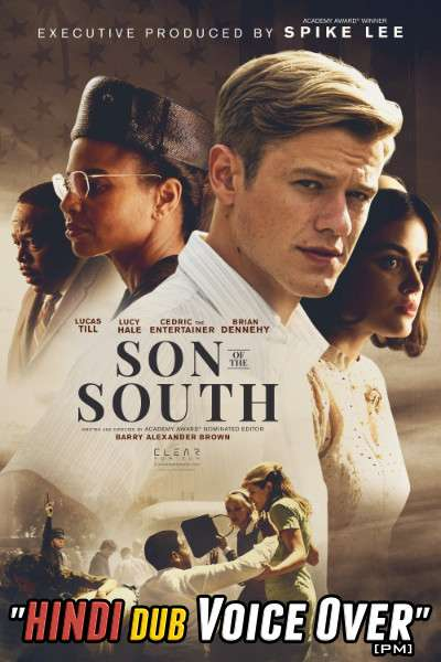 Son of the South (2020) Hindi (Voice Over) Dubbed + English [Dual Audio] WEBRip 720p [Full Movie]