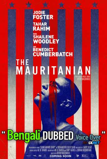 The Mauritanian (2021) Bengali Dubbed (Voice Over) HDCAM 720p [Full Movie] 1XBET