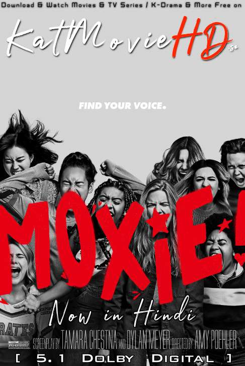 Moxie (2021) Hindi (5.1 DD) [Dual Audio] Web-DL 1080p 720p 480p x264 | Netflix Movie
