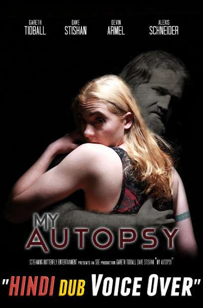 My Autopsy (2021) WebRip 720p Dual Audio [Hindi (Voice Over) Dubbed + English] [Full Movie]