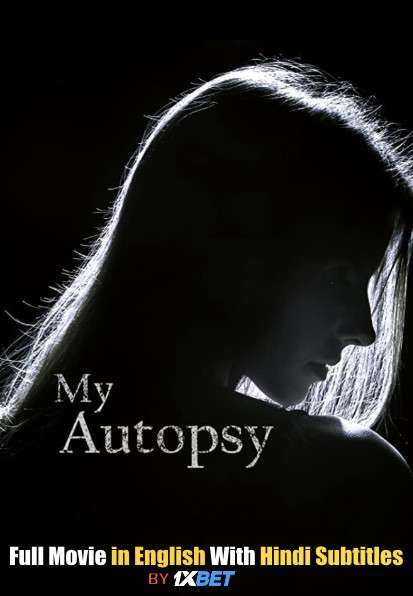 My Autopsy (2021) WebRip 720p Full Movie [In English] With Hindi Subtitles