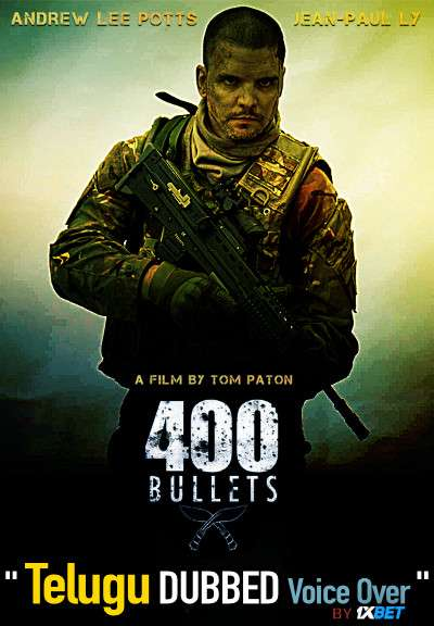 400 Bullets (2021) Telugu Dubbed (Voice Over) & English [Dual Audio] BDRip 720p [1XBET]