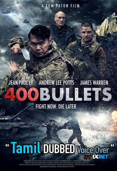 400 Bullets (2021) Tamil Dubbed (Voice Over) & English [Dual Audio] BDRip 720p [1XBET]