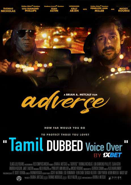 Adverse (2020) Tamil Dubbed (Voice Over) & English [Dual Audio] HDCAM 720p [1XBET]