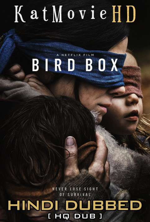 Bird Box (2018) Hindi (HQ Dubbed) [Dual-Audio] BluRay 1080p / 720p / 480p x264 [With Ads !]