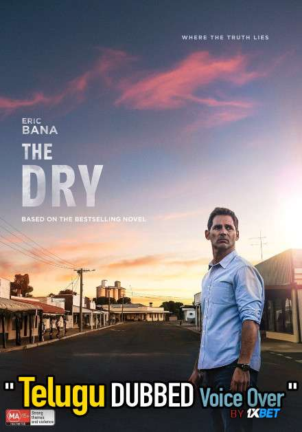 The Dry (2021) Telugu Dubbed (Voice Over) & English [Dual Audio] HDCAM 720p [1XBET]