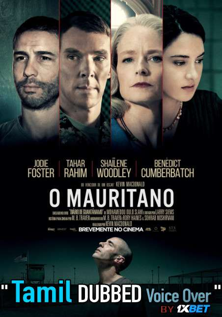 The Mauritanian (2021) Tamil Dubbed (Voice Over) & English [Dual Audio] HDCAM 720p [1XBET]