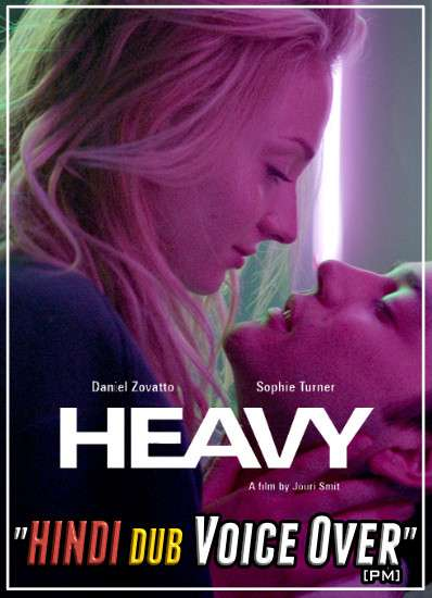 Heavy (2019) Hindi (Voice Over) Dubbed + English [Dual Audio] WEBRip 720p [Full Movie]