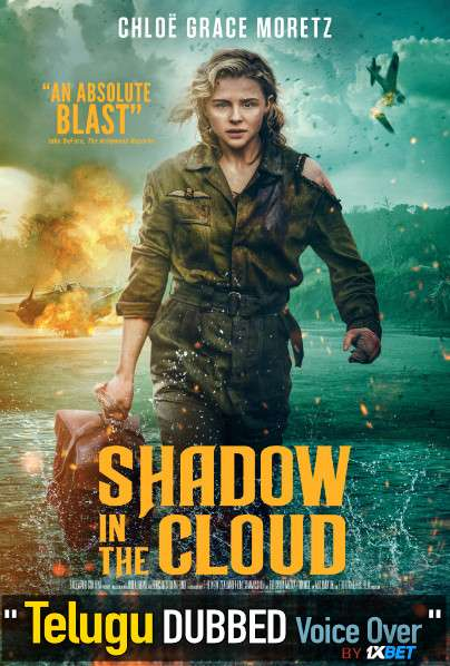 Shadow in the Cloud (2020) Telugu Dubbed (Voice Over) & English [Dual Audio] WebRip 720p [1XBET]