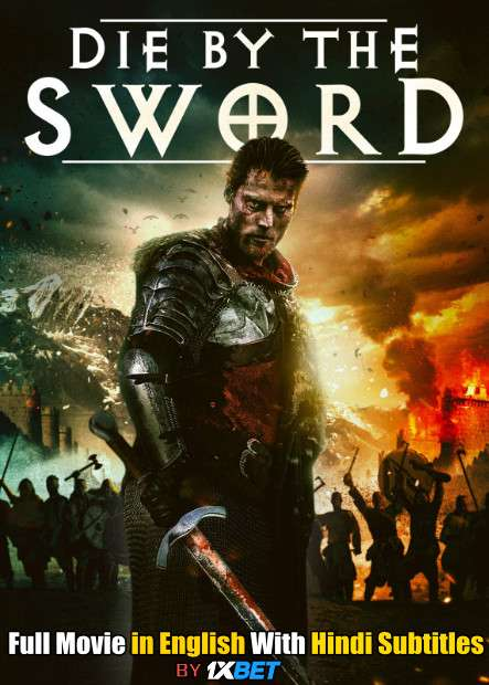 Die by the Sword (2020) WebRip 720p Full Movie [In English] With Hindi Subtitles