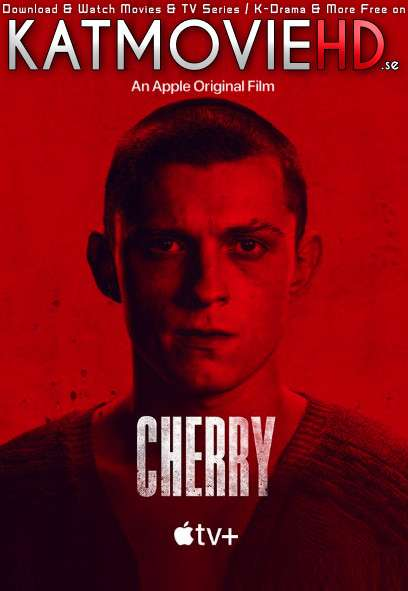 Cherry (2021) WEB-DL 480p 720p 1080p [HEVC & x264] [English 5.1 DD] Esubs (Full Movie)
