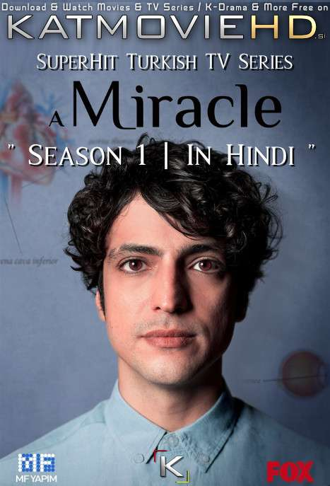 A Miracle: Season 1 (Hindi Dubbed) 720p Web-DL [Mucize Doktor S01 Episode 61-65 Added] – Turkish TV Series