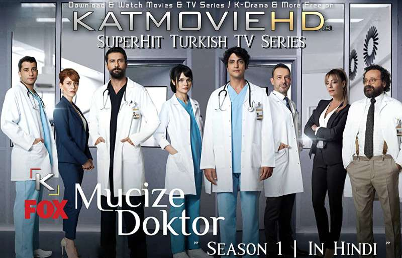 A Miracle: Season 1 (Hindi Dubbed) 720p Web-DL [Mucize Doktor S01 All Episode] – Turkish TV Series