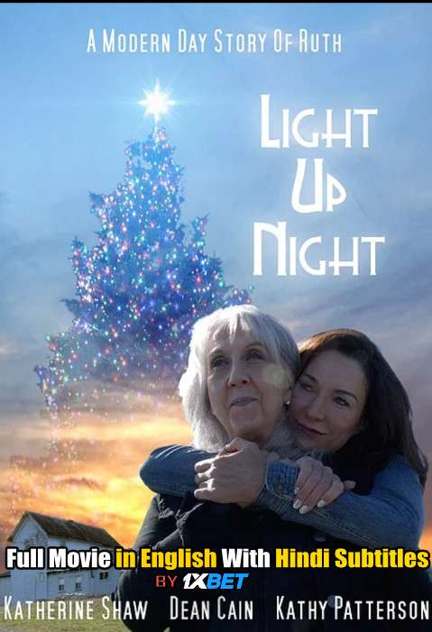 Light Up Night (2020) Full Movie [In English] With Hindi Subtitles | WebRip 720p [1XBET]