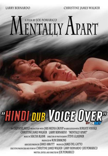 Mentally Apart (2020) WebRip 720p Dual Audio [Hindi (Voice Over) Dubbed + English] [Full Movie]