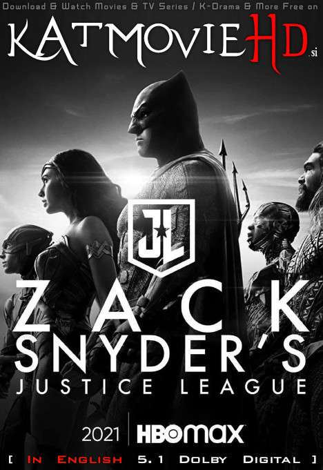 Zack Snyder's Justice League (2021) Dual Audio Hindi WEB-DL 480p 720p & 1080p [HEVC & x264] [English 5.1 DD] [Zack Snyder's Justice League Full Movie in Hindi]