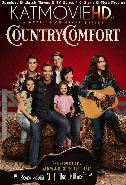 Country Comfort (Season 1) Hindi Dubbed (5.1 DD) [Dual Audio] All Episodes | WEB-DL 720p & 480p x264 | HEVC [2021 Netflix Series]