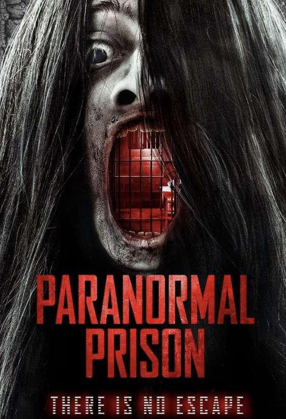 Paranormal Prison (2021) Full Movie [In English] With Hindi Subtitles | WebRip 720p [1XBET]