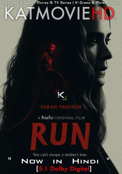 Download Run (2020) WEB-DL 720p & 480p Dual Audio [Hindi Dub – English] Run Full Movie On KatmovieHD.si