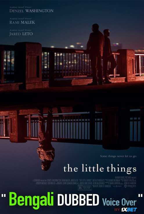 The Little Things (2021) Bengali Dubbed (Voice Over) WEBRip 720p [Full Movie] 1XBET