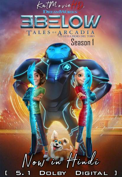 3Below: Tales of Arcadia (Season 1) Hindi Dubbed (5.1 DD) [Dual Audio] All Episodes | WEB-DL 720p & 480p [Netflix Series]