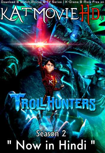 Trollhunters: Tales of Arcadia (Season 2) Hindi Dubbed (5.1 DD) [Dual Audio] | WEB-DL 1080p 720p 480p [NF Series]