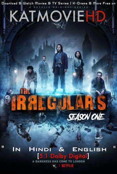 The Irregulars (Season 1) Hindi (5.1 DD) [Dual Audio] All Episodes | WEB-DL 720p & 480p HD [2021 Netflix Series]