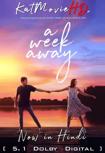 A Week Away (2021) Hindi (ORG) [Dual Audio] Web-DL 720p 480p x264 [HD] | Netflix Movie