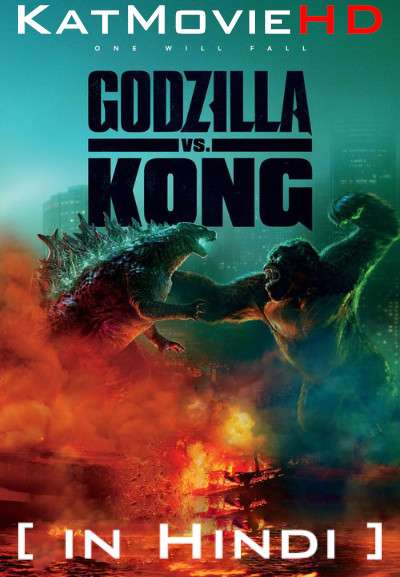 Godzilla vs. Kong (2021) WEBRip Hindi (Clear) + English [Dual Audio] 1080p 720p & 480p x264 [Full Movie]
