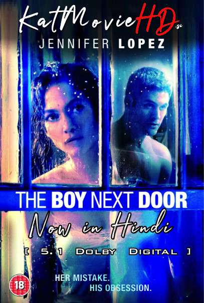 [18+] The Boy Next Door (2015) Hindi Dubbed (ORG DD 5.1) [Dual Audio] BluRay 1080p 720p 480p [HD x264 & HEVC]
