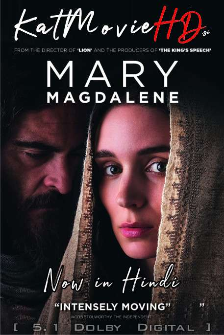 Mary Magdalene (2018) Hindi Dubbed (5.1 DD ORG) [Dual Audio] BluRay 1080p 720p 480p HD x264 [Full Movie]