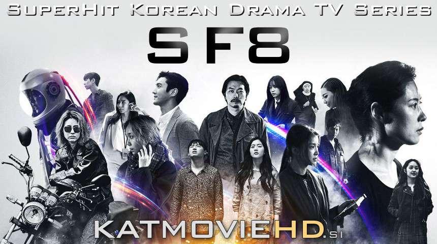 Download SF8 (2020) In Hindi 480p & 720p HDRip (Korean: 에스 에프 에잇; RR: Eseuepeueit) Korean Drama Hindi Dubbed] ) [ SF8 Season 1 All Episodes] Free Download on Katmoviehd.io