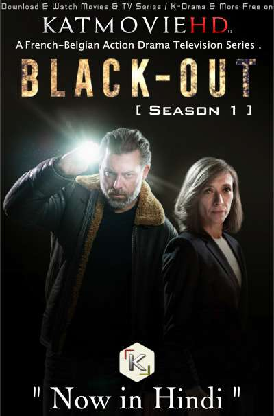 Blackout (Season 1) Complete [Hindi Dubbed] WEB-DL 720p & 480p HD [ 2020 French TV Series]