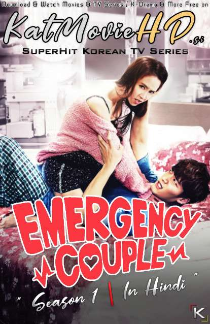 Emergency Couple (Season 1) Hindi Dubbed (ORG) [All Episodes] WebRip 720p & 480p HD (2014 Korean Drama Series)