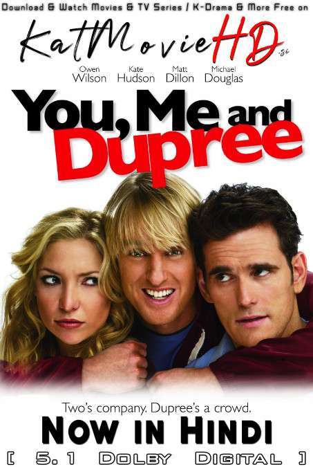 You, Me and Dupree (2006) Hindi Dubbed (5.1 DD ORG) [Dual Audio] BluRay 1080p 720p 480p x264 HD [Full Movie]