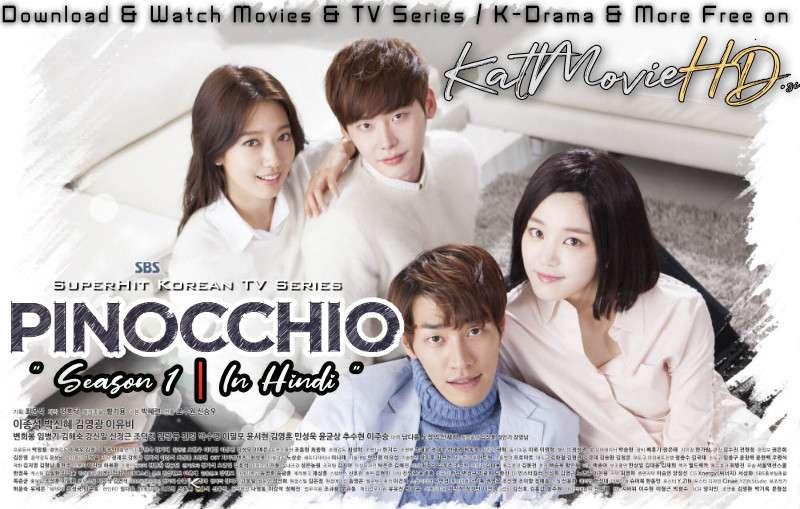 Download Pinocchio (2014) In Hindi 480p & 720p HDRip (Korean: 피노키오; RR: 피노키오) Korean Drama Hindi D피노키오RAMANAME Season 1 All Episodes] Free Download on Katmoviehd.se
