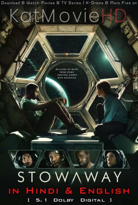 Stowaway (2021) Hindi (DD 5.1) [Dual Audio] Web-DL 1080p 720p 480p [HD] Netflix Movie