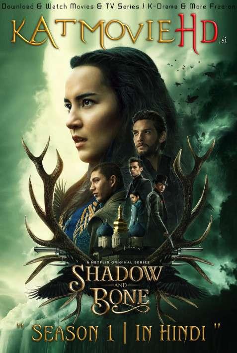 Shadow and Bone (Season 1) Hindi (5.1 DD) [Dual Audio] All Episodes | WEB-DL 1080p 720p 480p HD [2021 Netflix Series]