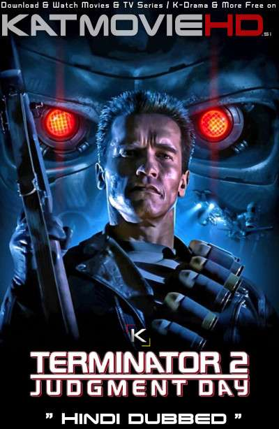 Terminator 2: Judgment Day (1991) EXTENDED Hindi (ORG) [Dual Audio] BluRay 1080p 720p 480p HD [REMASTERED]