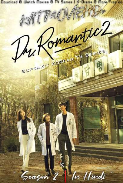 Dr. Romantic (Season 2) Hindi Dubbed (ORG) WebRip 720p & 480p [S02 Episode 11-16 Added] (Korean Drama Series)
