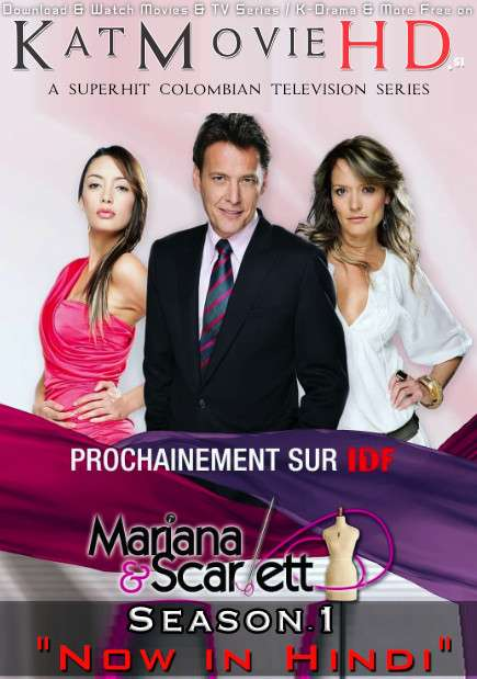Mariana & Scarlett: Season 1 (Hindi Dubbed) 720p Web-DL [Episodes 1-15 Added ] Colombian TV Series