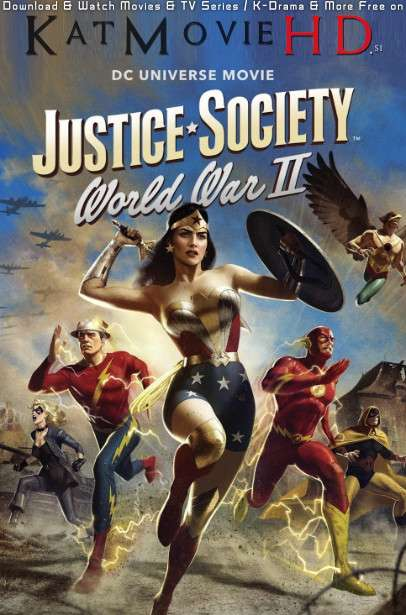 Justice Society: World War II (2021) WEB-DL 720p HEVC (English) Esubs [Full Movie]