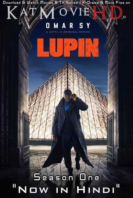 Lupin (Season 1) Hindi Dubbed (5.1 ORG) [Dual Audio] All Episodes | WEB-DL 1080p 720p & 480p [Netflix Series]