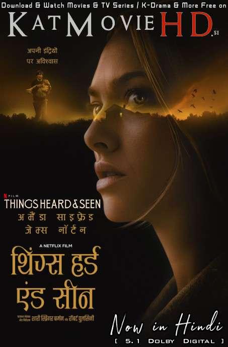 Things Heard & Seen (2021) Hindi (DD 5.1) [Dual Audio] Web-DL 1080p 720p 480p [HD] | Horror Movie
